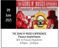 GUNS N ROSES: 2nd JULY 2022 PISSOURI €20.00 ( BFC & RESIDENTS ONLY)